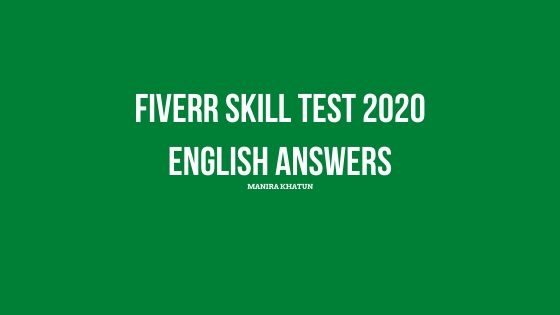 fiverr US English Basic skills test questions with answers 2020,fiverr test answers,basic english skills test,How to pass fiverr  english exam