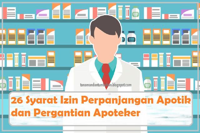 26 Syarat Izin Perpanjangan Apotik dan Pergantian Apoteker