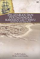 AJIBAYUSTORE  Judul Buku : Pelayaran Dan Perdagangan Kawasan Laut Sawu Abad Ke-18 – Awal Abad Ke-20