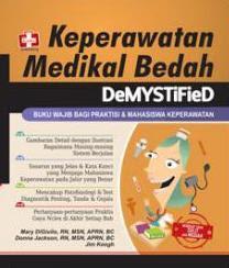 Keperawatan Medikal Bedah, DeMYSTiFied, Buku Wajib bagi Praktisi dan Mahasiswa Keperawatan
