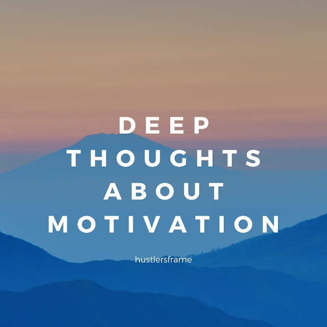 प्रेरणात्मक बनने के लिए कुछ आवश्यक विचार।