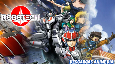 https://descargasanimedia.blogspot.com/2020/08/robotech-8585-audio-latino-servidor-mega.html