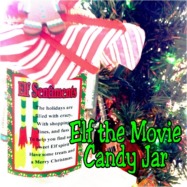 Diy Party Mom Elf Movie Quote Candy Jar Gift