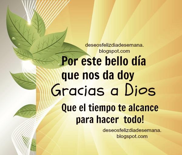 deseos para ti en este buen dia y agradecimiento a Dios
