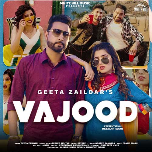 Vajood Lyrics - Geeta Zaildar X Gurlez Akhtar