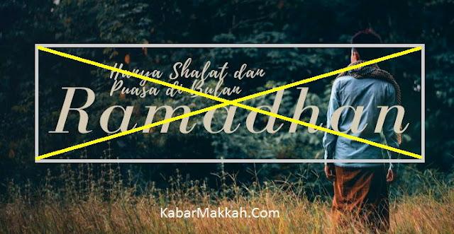 Ramadhan Usai Tak Berarti Ibadah Selesai, Jangan Sampai Mengenal Allah Hanya di Bulan Ramadhan Saja