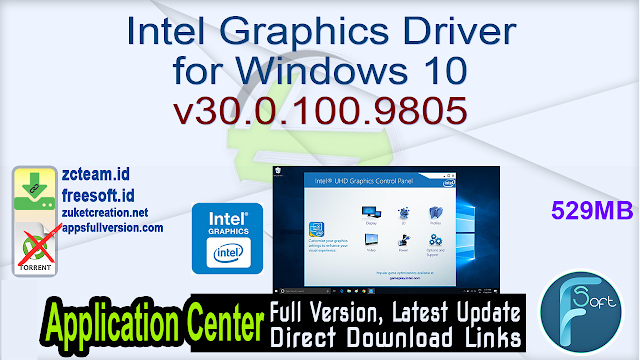 Intel Graphics Driver for Windows 10 v30.0.100.9805