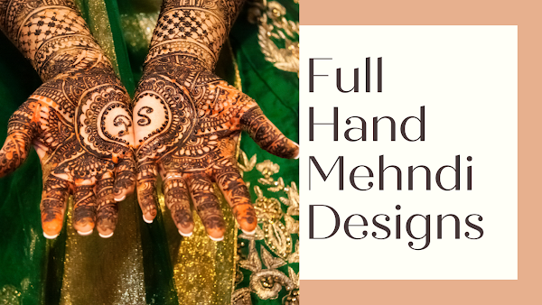 Mehndi designs full hand - mehndidesign.info