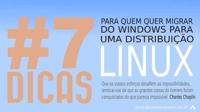 dicas migrar do windows para distribuicoes linux e ou ubuntu