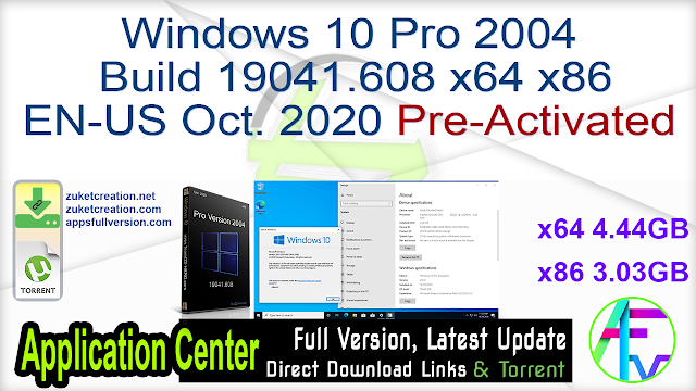 Windows 10 Pro 2004 Build 19041.608 x64 x86 EN-US Oct. 2020 Pre-Activated