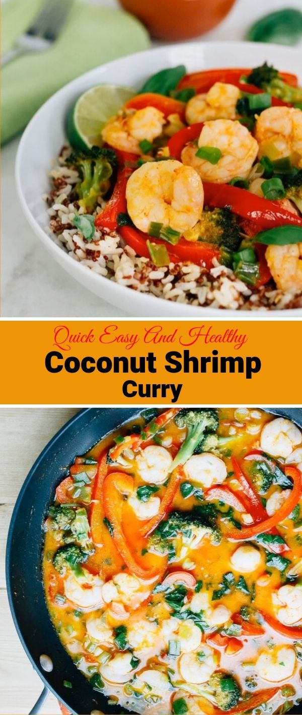 Quick Easy And Healthy Coconut Shrimp Curry #Quick #Easy #And #Healthy #Coconut #Shrimp #Curry Healthy Recipes Easy, Healthy Recipes Dinner,