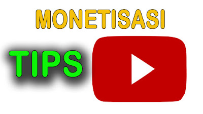 Tips Penting Agar Channel YouTube Mudah Lolos Monetisasi