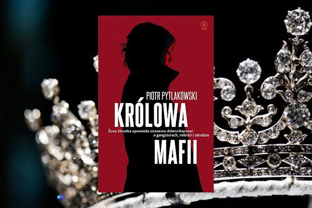#217. Królowa mafii - Piotr Pytlakowski