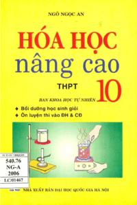 Hóa Học Nâng Cao THPT 10 - Ngô Ngọc An