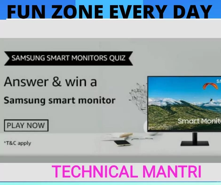 Samsung Smart  Monitor Amazon Quiz Answer