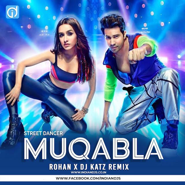 Muqabla Remix Street Dancer