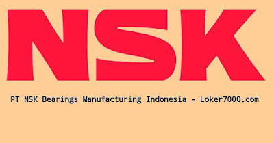 Lowongan Kerja PT Nsk Bearings Manufacturing Indonesia Terbaru