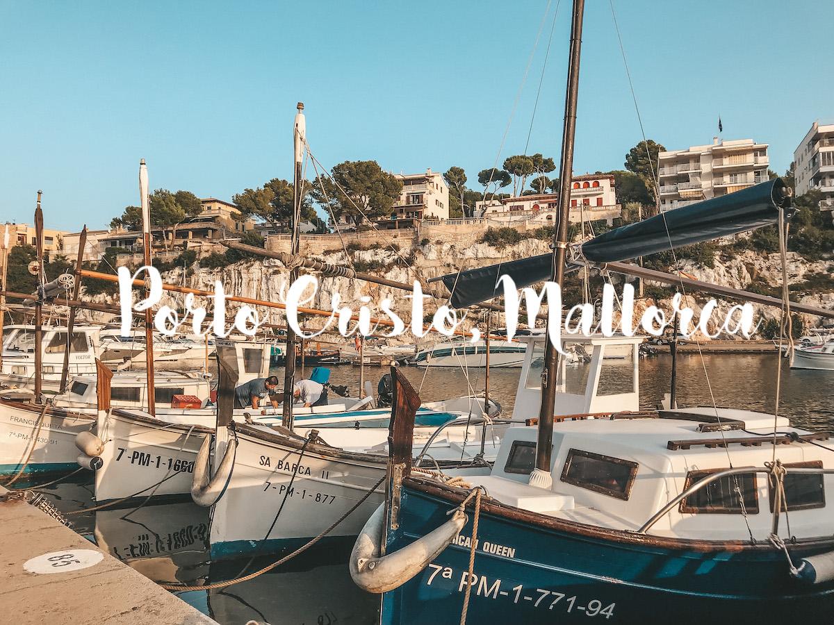 Sehenswerte Orte Mallorca Dörfer Städte Traveldiary Reisetipps Empfehlung Travelblog Hafen Fischerdorf Porto Cristo