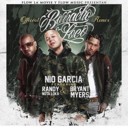 Nio Garcia Ft Randy Y Bryant Myers – Borracho y Loco (Official Remix)