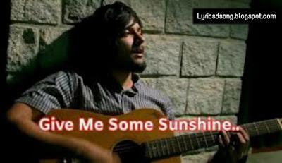 give-me-some-sunshine-lyrics