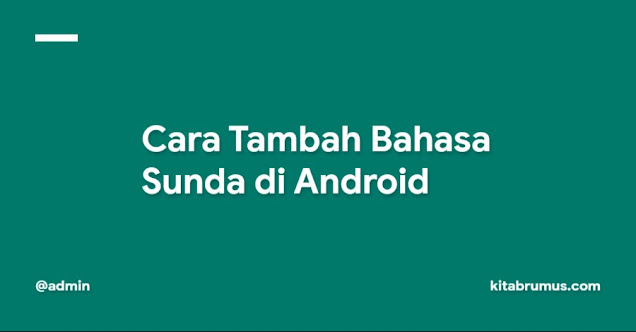 Cara Tambah Bahasa Sunda di Android
