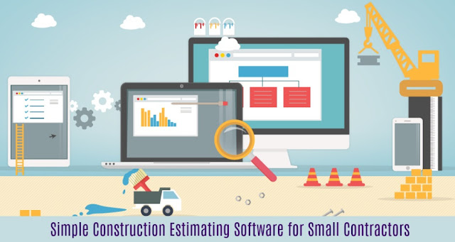 Simple Construction Estimating Software for Small Contractors