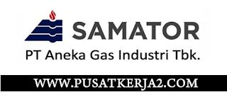 Loker Surabaya SMA SMK D3 S1 Juli 2020 di PT Samator Gas Industri