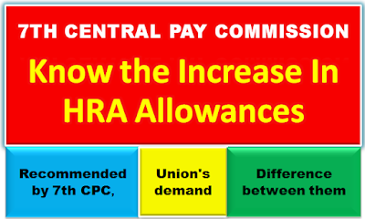7th-cpc-revised-hra-allowance-expected-hike-by-cabinet