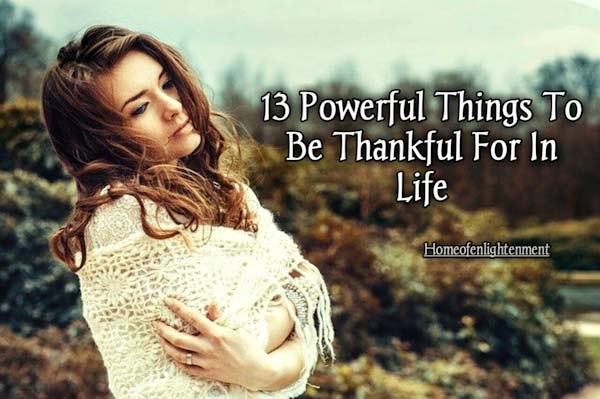 Things to be thankful for in life