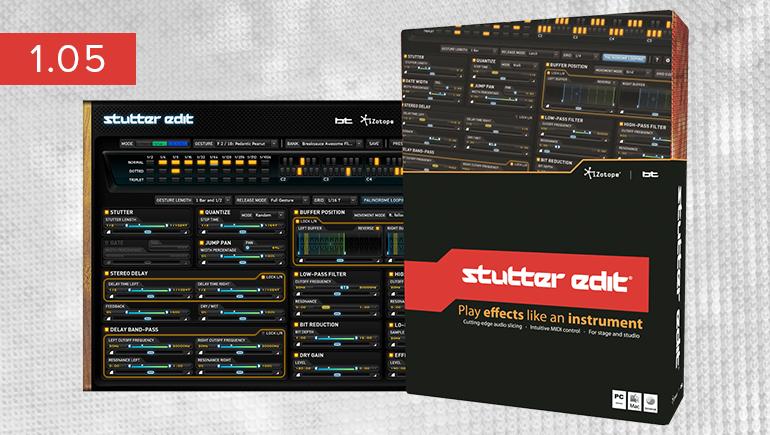 iZotope Stutter Edit 1 0 5 + (FULL-Crack) WIN-MAC,iZotope