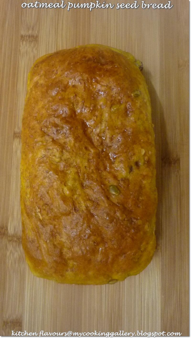 kitchen flavours: Oatmeal Pumpkin Seed Bread