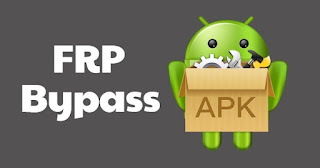 By Pass FRP - By Pass Acount Google - By Pass Android 5.0 - By Pass Android 6.0