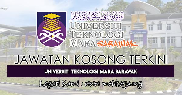 Jawatan Kosong Terkini 2018 di Universiti Teknologi MARA Sarawak
