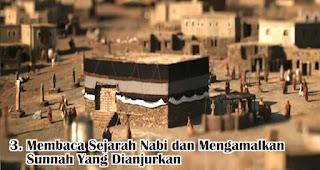 Membaca Sejarah Nabi dan Mengamalkan Sunnah Yang Dianjurkan merupakan salah satu etika merayakan maulid Nabi yang perlu kamu tahu
