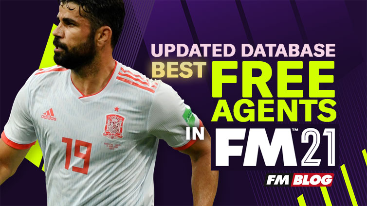 Best Free Agents in Football Manager 2021 Updated Database