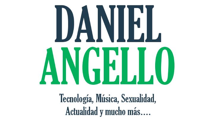 © 2016 DANIEL ANGELLO ™ : Tecnología, Música, Sexualidad, Actualidad y mucho más...