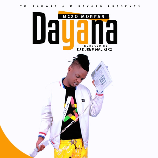 AUDIO | Mczo Morfan - DAYANA | Download  New song