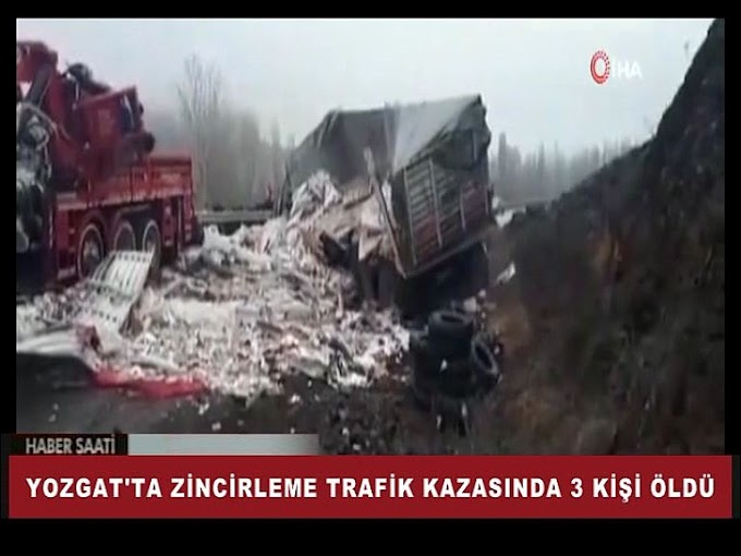 Yozgat'ta tır, vinç ve otomobilin çarpıştığı kazada