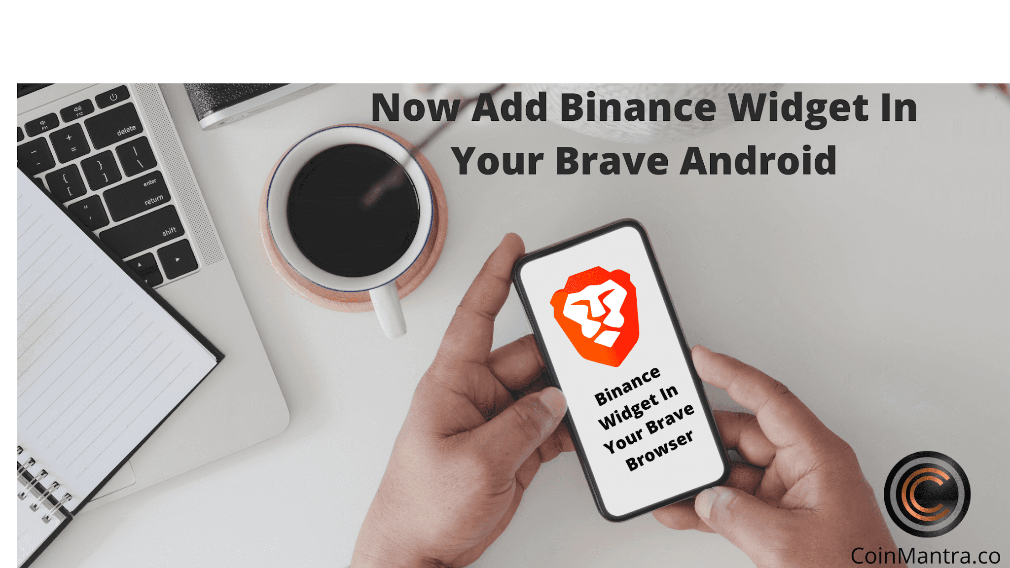 Binance Widget is available In Your Brave Android