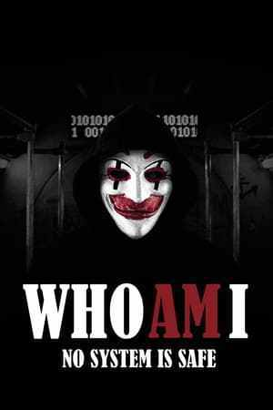 Who am I (2014) full movie free Download