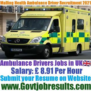 Malling Health Ambulance Driver Recruitment 2021-22