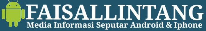 Media dan Informasi Android & Iphone . www.faisallintang.com