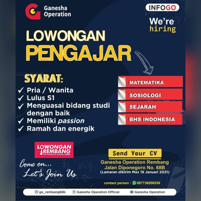 Lowongan Kerja Pengajar Matematika Sosiologi Sejarah Bahasa Indonesia PT Ganesha Operation Rembang