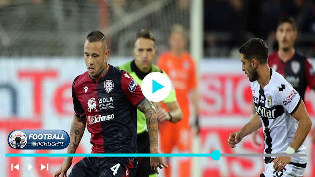 Cagliari vs Parma – Highlights
