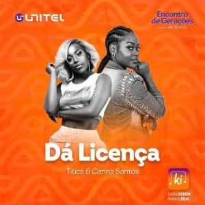 Titica feat Karina Santos - Dá Licença - Download mp3