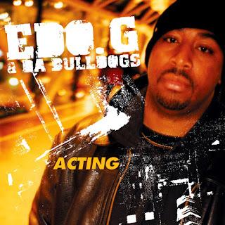 Ed O.G. & Da Bulldogs - Acting (2008 Reissue)