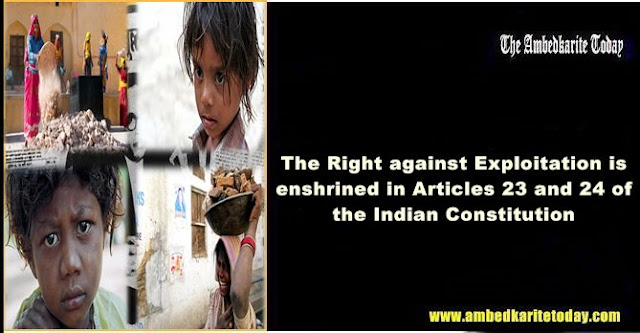 Right Against Exploitation - fundamental rights given by the Indian Constitution