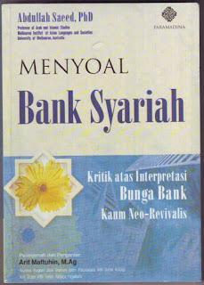 Jual Buku Menyoal Bank Syariah: Kritik atas Interpretasi Bunga Bank Kaum Neo-Revivalis