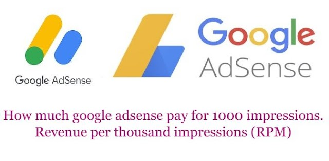 How much google adsense pay for 1000 impressions.   Revenue per thousand impressions (RPM)