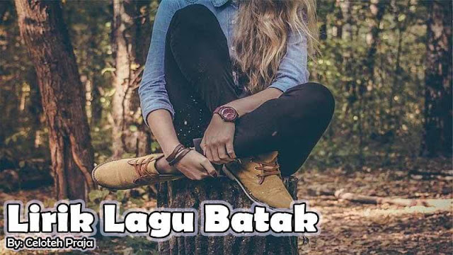 Lirik Lagu Batak Poda  Ai Damang Do Sijujung Baringin